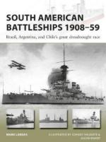64884 - Lardas, M. - New Vanguard 264: South American Battleships 1908-59. Brazil, Argentina, and Chile's great dreadnought race
