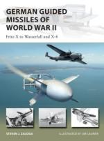 66552 - Zaloga-Laurier, S.J.-J. - New Vanguard 276: German Guided Missiles of World War II. Fritz-X to Wasserfall and X4
