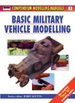 21618 - Scutts, J. - Osprey Modelling Manuals 03: Basic Military Vehicle Modelling