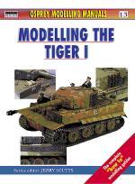 21628 - AAVV,  - Osprey Modelling Manuals 13: Panzerkampfwagen VI Tiger