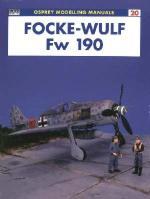 22543 - AAVV,  - Osprey Modelling Manuals 20: Focke-Wulf FW 190