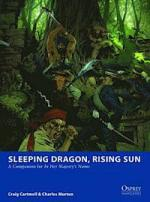 55474 - Cartmell-Esnard Lascombe, C.-F. - Osprey Wargames 003B: Sleeping Dragon, Rising Sun. A Companion for In Her Majesty's Name