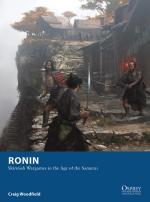 54587 - Woodfield-Cabrera Pena, C.-J.D. - Osprey Wargames 004: Ronin. Skirmish Wargames in the Age of the Samurai