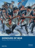 58853 - Flint, K. - Osprey Wargames 011: Honours of War. Wargames Rules for the Seven Years' War