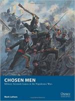 58849 - Latham, M. - Osprey Wargames 018: Chosen Men. Military Skirmish Games in the Napoleonic Wars
