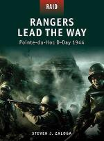 42986 - Zaloga, S.J. - Raid 001: Rangers Lead the Way. Pointe-du-Hoc D-Day 1944