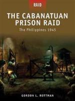42988 - Rottman, G.L. - Raid 003: Cabanatuan Prison Raid. Philippines 1945