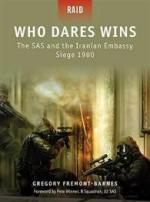 42989 - Fremont-Barnes, G. - Raid 004: Who Dares Wins. The SAS and the Iranian Embassy Siege 1980