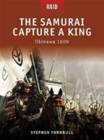 42991 - Turnbull, S. - Raid 006: Samurai Capture a King. Okinawa 1609