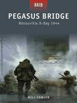 44576 - Fowler, W. - Raid 011: Pegasus Bridge. Benouville D-Day 1944