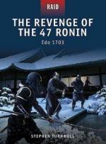 49447 - Turnbull-Shumate, S.-J. - Raid 023: Revenge of the 47 Ronin. Edo 1703