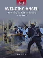 52398 - Field-Shumate, R.-J. - Raid 036: Avenging Angel. John Brown's Raid on Harpers Ferry 1859