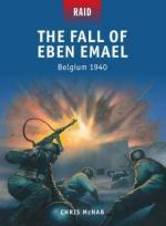 53609 - McNab-Dennis, C.-P. - Raid 038: Fall of Eben Emael - Belgium 1940