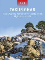 53610 - Neville-Shumate, L.-J. - Raid 039: Takur Ghar - The SEALs and Rangers on Roberts Ridge, Afghanistan 2002