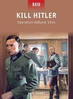 53611 - Short, N. - Raid 040: Kill Hitler - Operation Valkyrie 1944