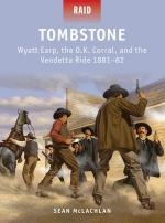 53612 - McLachlan-Stacey, S.-M. - Raid 041: Tombstone - Wyatt Earp, the OK Corral and the Vendetta Ride 1881-82
