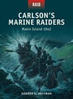 55479 - Rottman-Shumate, G.L.-J. - Raid 044: Carlson's Marine Raiders. Makin Island 1942