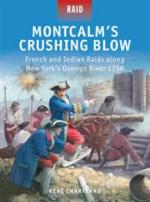 56915 - Chartrand-Dennis, R.-P. - Raid 046: Montcalm's Crushing Blow. French and Indian Raids along New York's Oswego River 1756