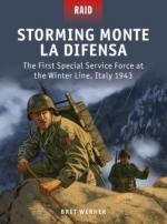 57393 - Werner-Dennis, B.-P. - Raid 048: Storming Monte La Difensa. The First Special Service Force at the Winter Line, Italy 1943