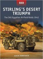 57394 - Mortimer-Dennis, G.-P. - Raid 049: Stirling's Desert Triumph. The SAS Egyptian Airfield Raids 1942