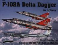 33391 - Davis-Greer-Gebhardt, L.-D.-D. - Aircraft in Action 199: F-102A Delta Dagger