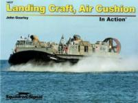 61605 - Gourley, J. - Warship in Action 037: Landing Craft, Air Cushion