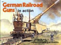 17471 - Engelmann, J. - Armor in Action 015: German Railroad Guns