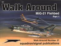 29849 - Stapfer, H.H. - Walk Around 037: MiG 21 FishbedPart 1
