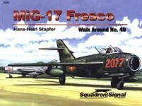 36298 - Stapfer, H. - Walk Around 046: MiG-17 Fresco
