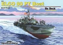 41957 - Doyle, D. - On Deck 005: Elco 80-Foot PT Boat (Color Series)