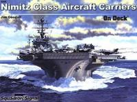 44947 - Goodall, J. - On Deck 006: Nimitz Class Aircraft Carriers (Color Series)