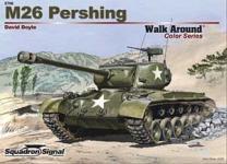 39740 - Doyle, D. - Armor Walk Around 006: M26 Pershing (Color Series)