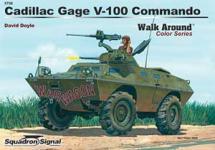 40718 - Doyle, D. - Armor Walk Around 008: Cadillac Gage V-100 Commando (Color Series)