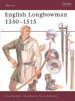 16855 - Bartlett-Embleton, C.-G. - Warrior 011: English Longbowman 1330-1515