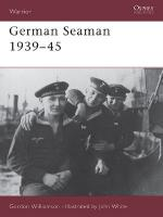 21806 - Williamson-White, G.-J. - Warrior 037: German Seaman 1939-45