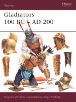 21813 - Wisdom-McBride, S.-A. - Warrior 039: Gladiators. 100 BC-AD 200