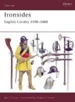 22561 - Tincey-Turner, J.-G. - Warrior 044: Ironsides. English Cavalry 1588-1688