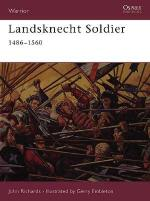 22571 - Richards-Embleton, J.-G. - Warrior 049: Landsknecht Soldier 1486-1560