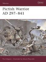 22589 - Wagner-Reynolds, P.-W. - Warrior 050: Pictish Warrior AD 297-841
