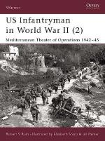 22622 - Rush-Sharp, R.S.-E. - Warrior 053: US Infantryman in World War II (2) Mediterranean Theater of Operations 1942-45