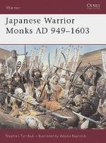 25640 - Turnbull-Reynolds, S.-W. - Warrior 070: Japanese Warrior Monks AD 949-1603