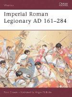 25872 - Cowan-McBride, R.-A. - Warrior 072: Imperial Roman Legionary AD 161-244