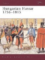 26785 - Hollins-Pavlovic, D.-D. - Warrior 081: Hungarian Hussar 1756-1815
