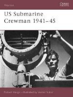 26779 - Hargis-Vuksic, R.-V. - Warrior 082: US Submarine Crewman 1941-45