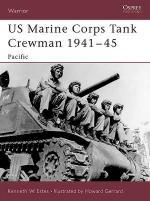 30557 - Estes-Gerrard, K.W.-H. - Warrior 092: US Marine Corps Tank Crewman 1941-45 Pacific