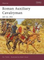 32028 - Fields-Hook, N.-A. - Warrior 101: Roman Auxiliary Cavalryman. AD 14-193