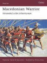 33473 - Heckel-Jones, W.-R. - Warrior 103: Macedonian Warrior. Alexander's elite infantryman