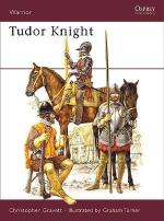 33470 - Gravett, C. - Warrior 104: Tudor Knight