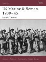 34796 - Rottman, G. - Warrior 112: US Marine Rifleman 1939-45. Pacific Theater