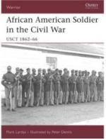 35810 - Lardas-Dennis, M.-P. - Warrior 114: African American Soldiers in the Civil War USCT 1862-66
